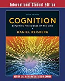 Cognition: Exploring the Science of the Mind (5th Edition)