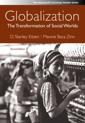 Globalization: The Transformation of Social Worlds (Wadsworth Sociology Reader Series)