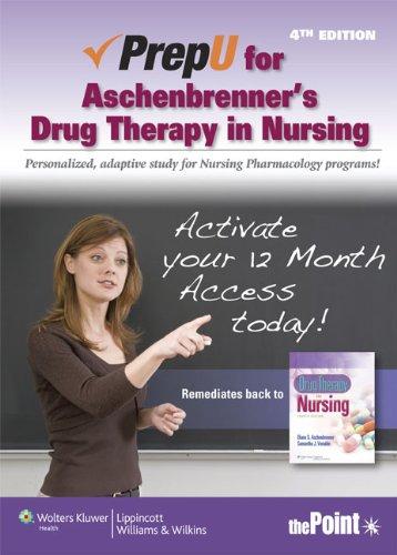 PrepU for Aschenbrenner's Drug Therapy in Nursing