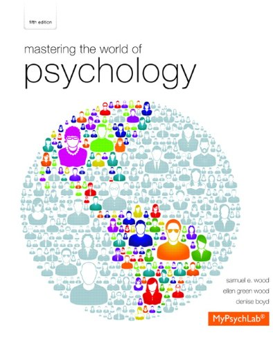 Mastering The World Of Psychology 5th Edition Author