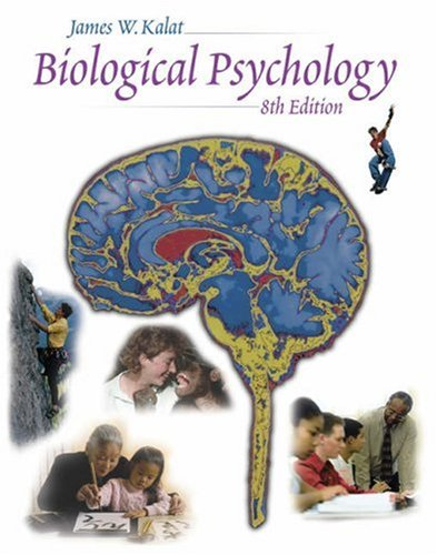 Biological Psychology (with CD-ROM and InfoTrac)