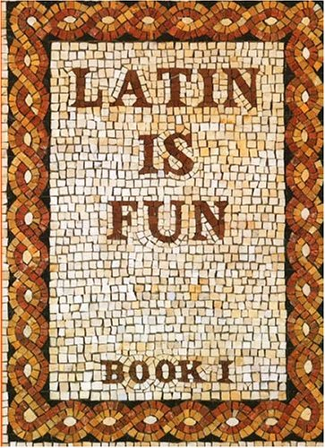 Latin Is Fun, Book 1