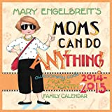 Mary Engelbreit's Moms Can Do Anything! 2014-15 Wall Calendar (Family Organiser)