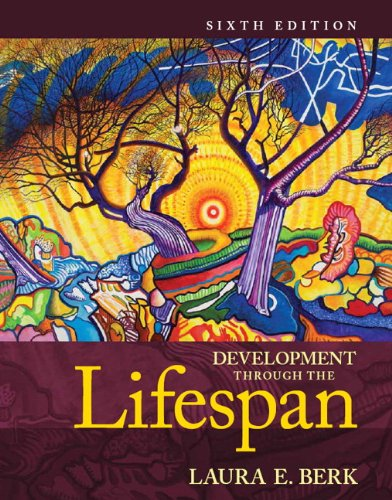 Development Through the Lifespan (6th Edition)
