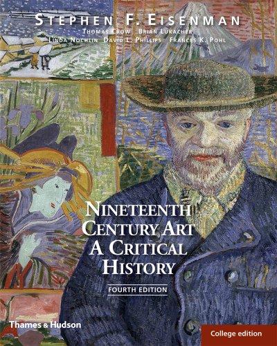 Nineteenth Century Art: A Critical History (Fourth Edition)