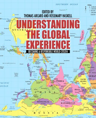 Understanding the Global Experience: Becoming a Responsible World Citizen
