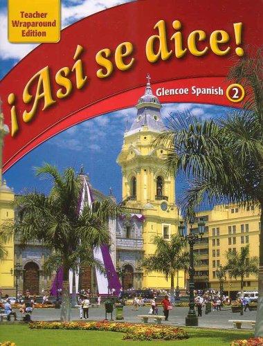 Asi Se Dice Glencoe Spanish 2 Author McGraw Hill