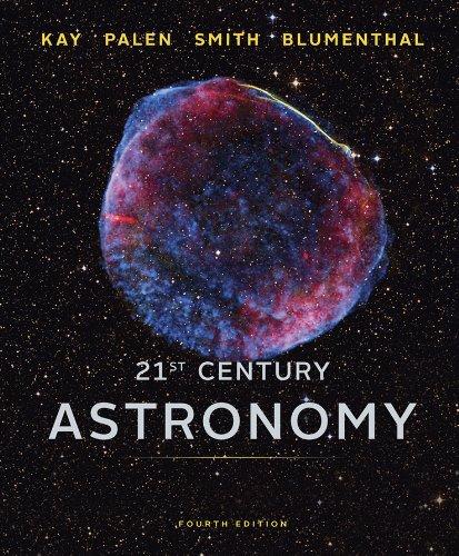 21st Century Astronomy (Full Fourth Edition)