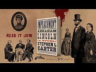 The Impeachment Of Abraham Lincoln Stephen L Carter border=